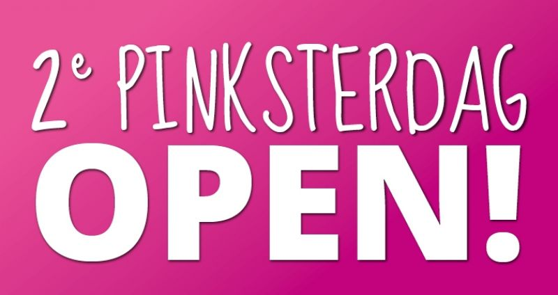 2de pinksterdag OPEN!
